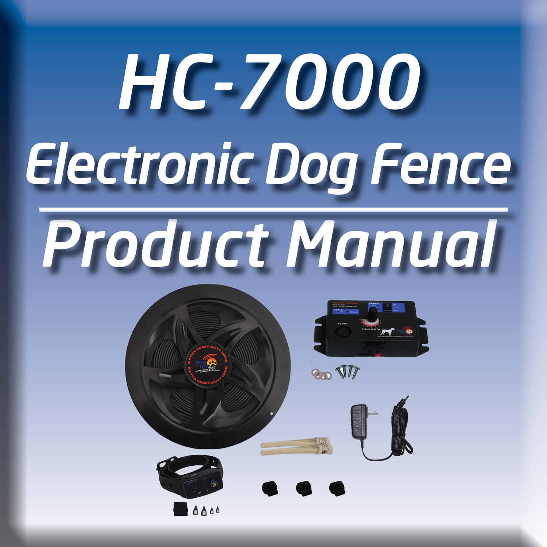 HC-7000 DELUXE ELECTRONIC DOG FENCE